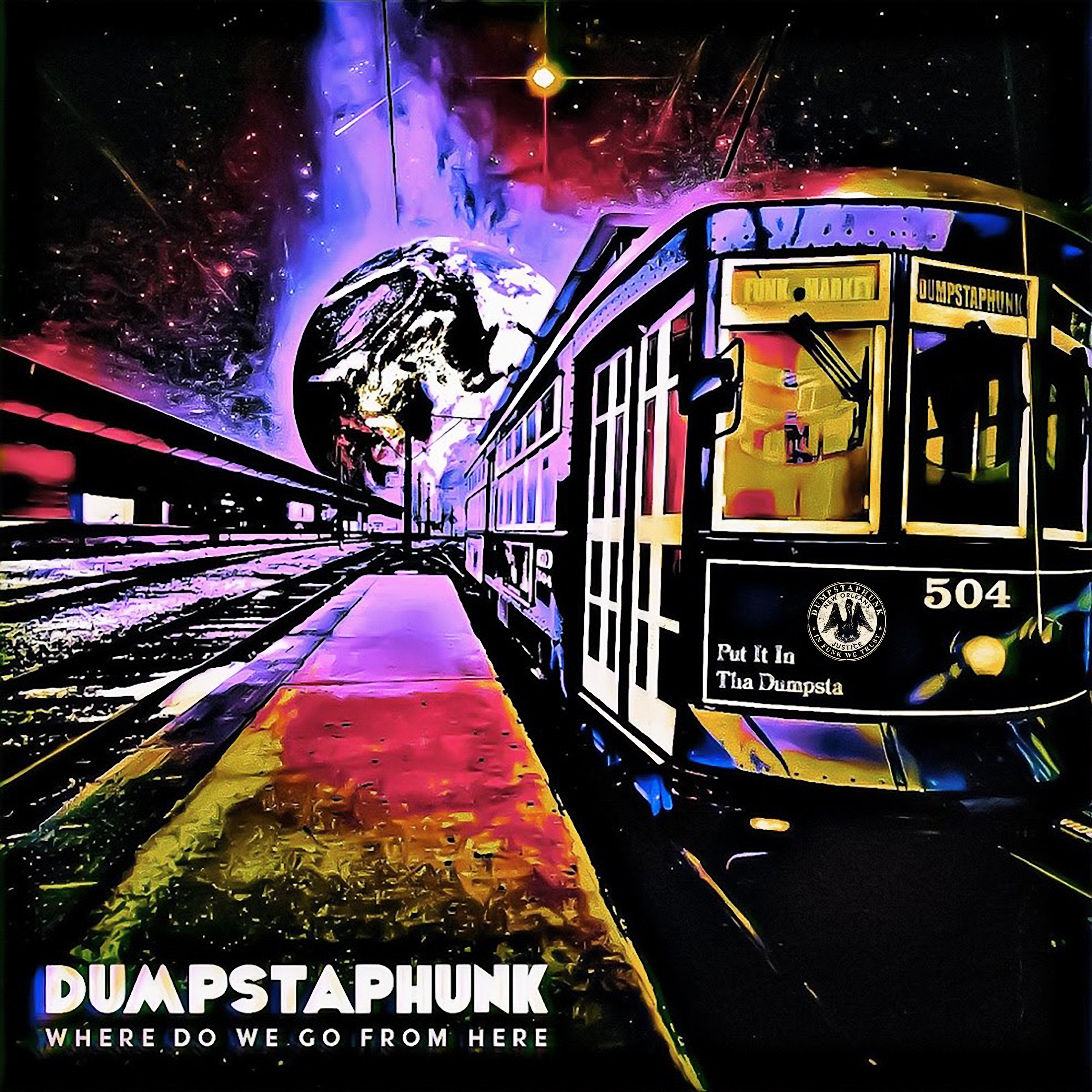 <h5>Dumpstaphunk<br>Where Do We Go From Here</h5>