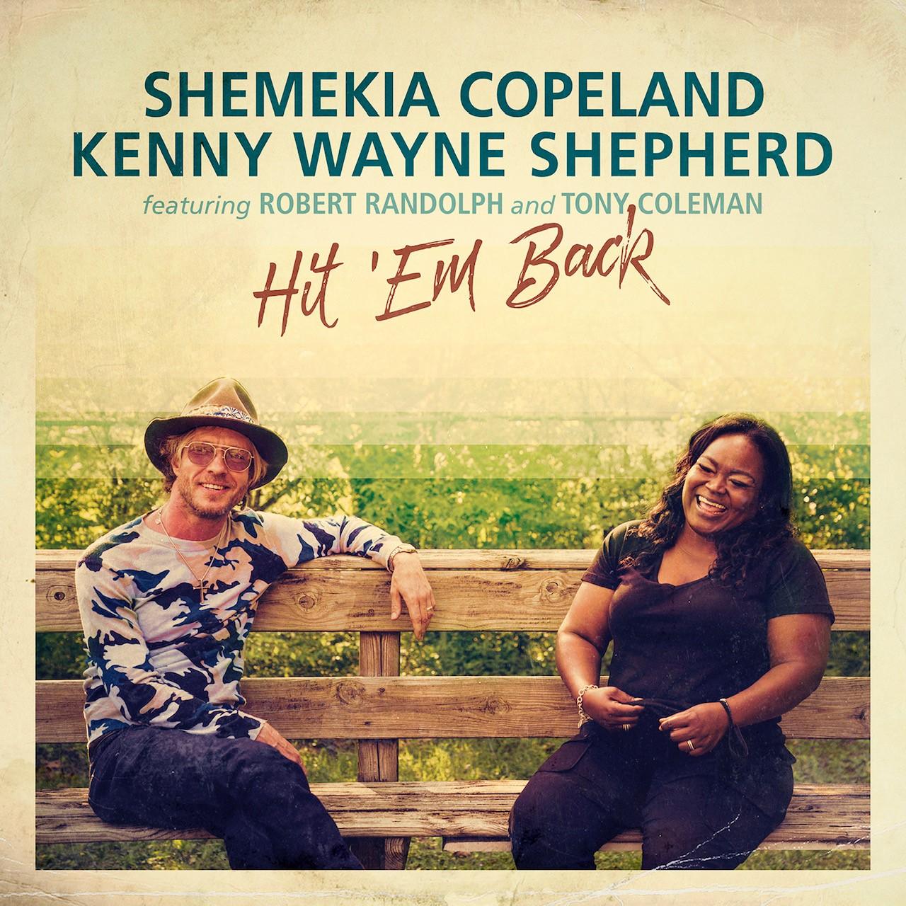 <h5>Shemekia Copeland  <br> & Kenny Wayne Shepherd<br>Hit 'Em Back</h5>
