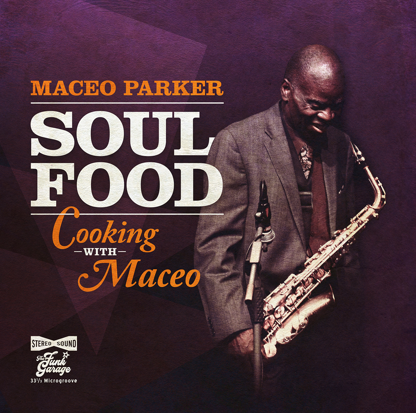 <h5>Maceo Parker <br>Soul Food - Cooking With Maceo</h5>