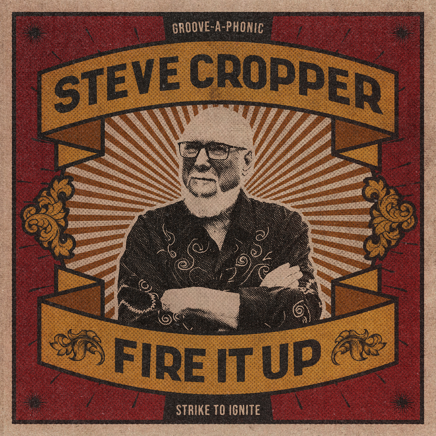<h5>Steve Cropper<br>Fire It Up</h5>
